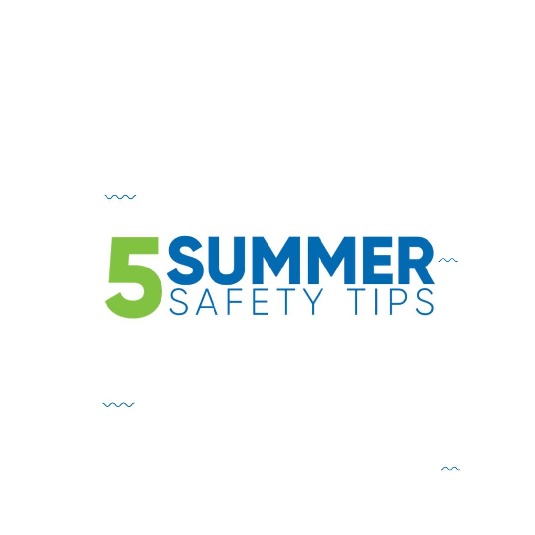 Summer Safety Month